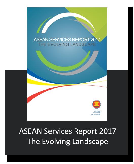ASEAN Services Report 2017 The Evolving Landscape